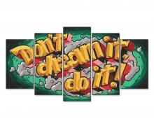 """""""Don't dream it, do it! (Transformez votre rêve en réalité!)"""""""